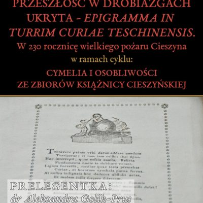 """""""Epigramma in turrim curiae Teschinensis"""" - w230 rocznicę wielkiego pożaru Cieszyna"""