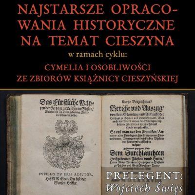 Najstarsze opracowania historyczne natemat Cieszyna
