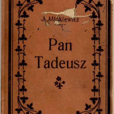 A. Mickiewicz, Pan Tadeusz, Cieszyn 1906