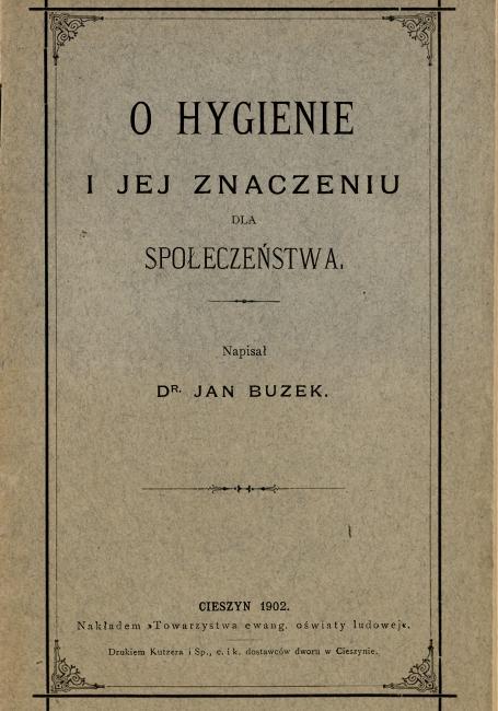J.Buzek: O hygienie i jej znaczeniu dla społeczeństwa, Cieszyn 1902